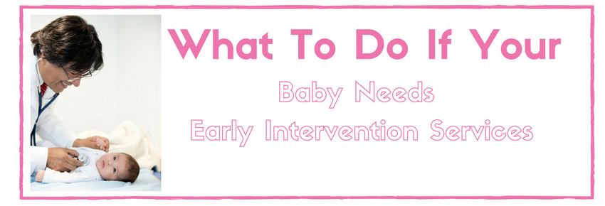 What to do if you think your baby needs services