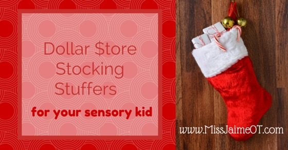 Dollar Store Stocking Stuffers for your Sensory  Kid…