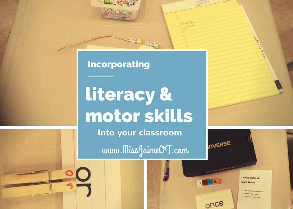 Incorporating Motor skills into Literacy centers