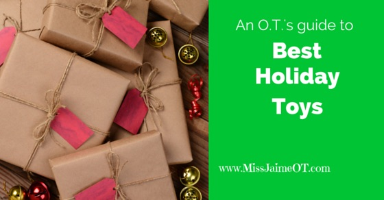 Holiday Toys Recommended by an OT