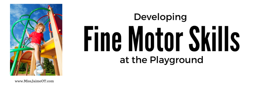 Promoting Fine Motor Skills on the Playground