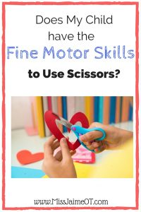 Fine Motor and Cutting