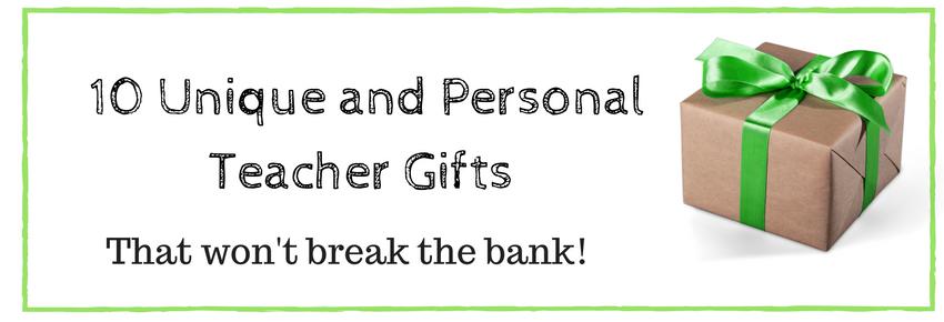 Teacher gifts that won't break the bank