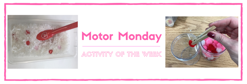 A Valentine's Day Motor Monday: Super Simple Hand Strengthening