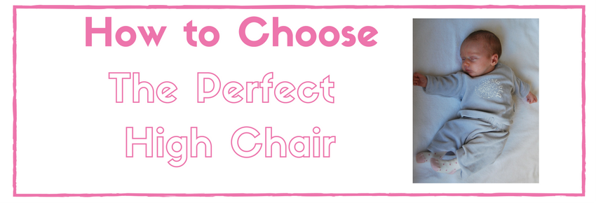 Choosing the Best High Chair For Baby